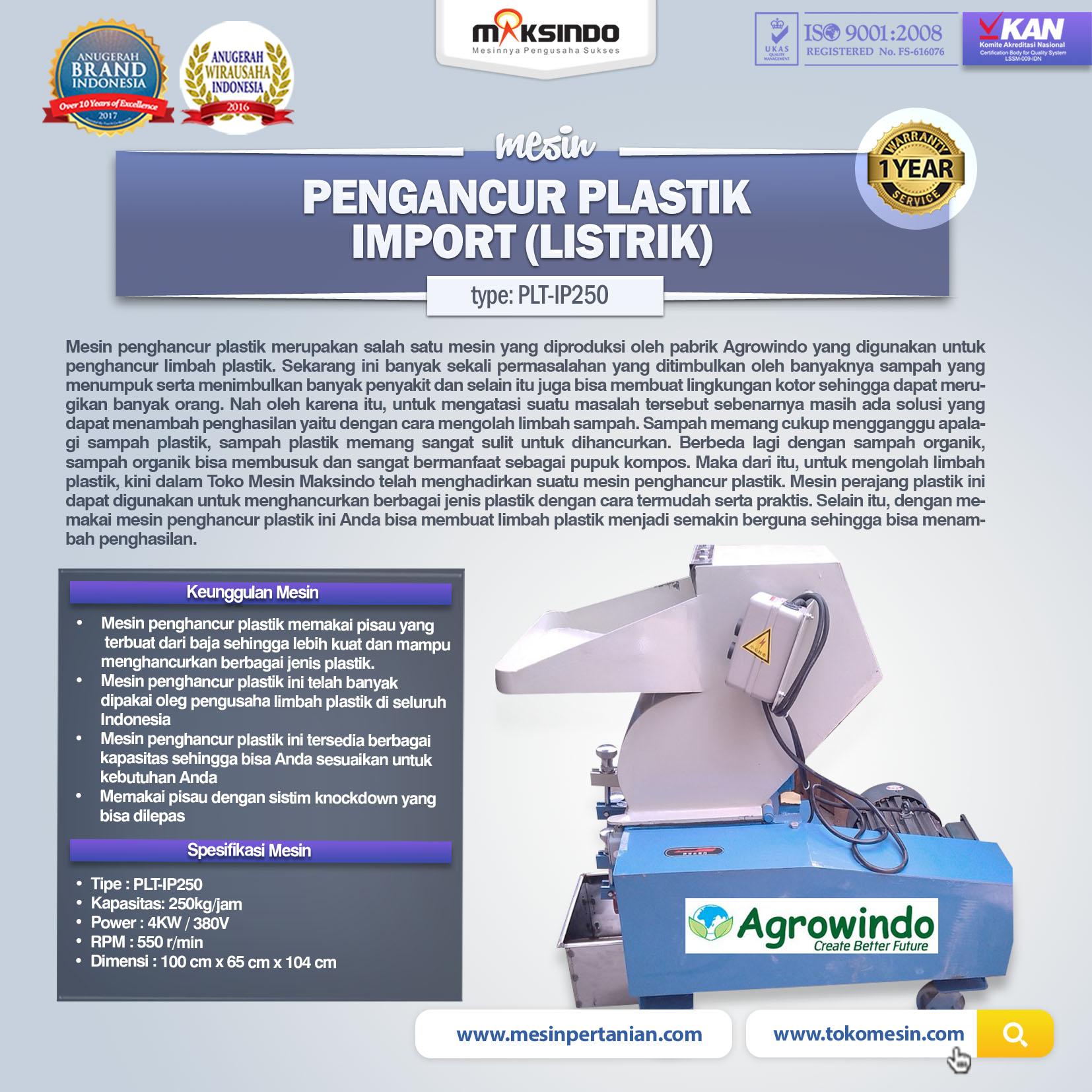Mesin Pengancur Plastik Import (listrik) PLT-IP250