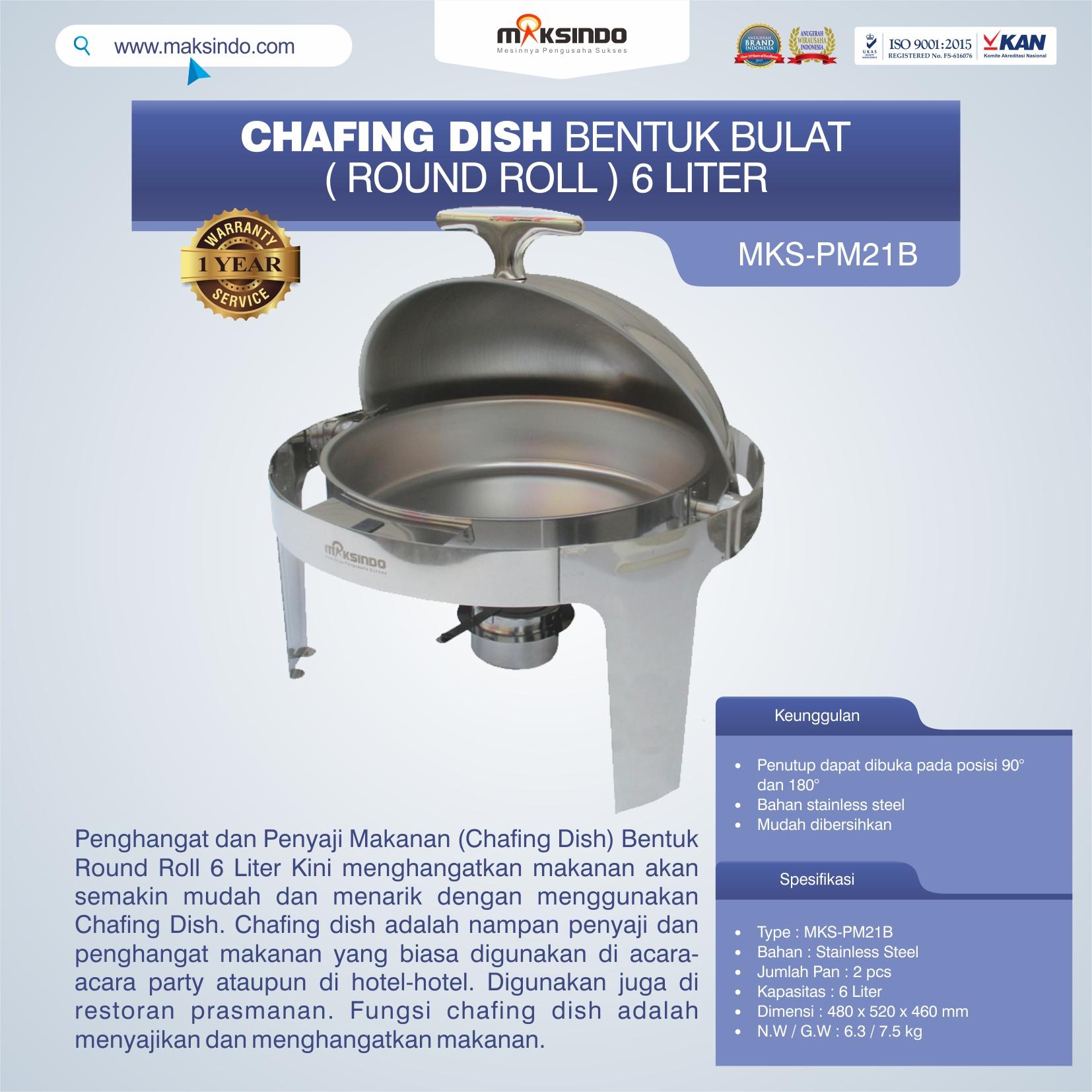MKS-PM21B Chafing Dish Bentuk Bulat (Round Roll) 6 Liter