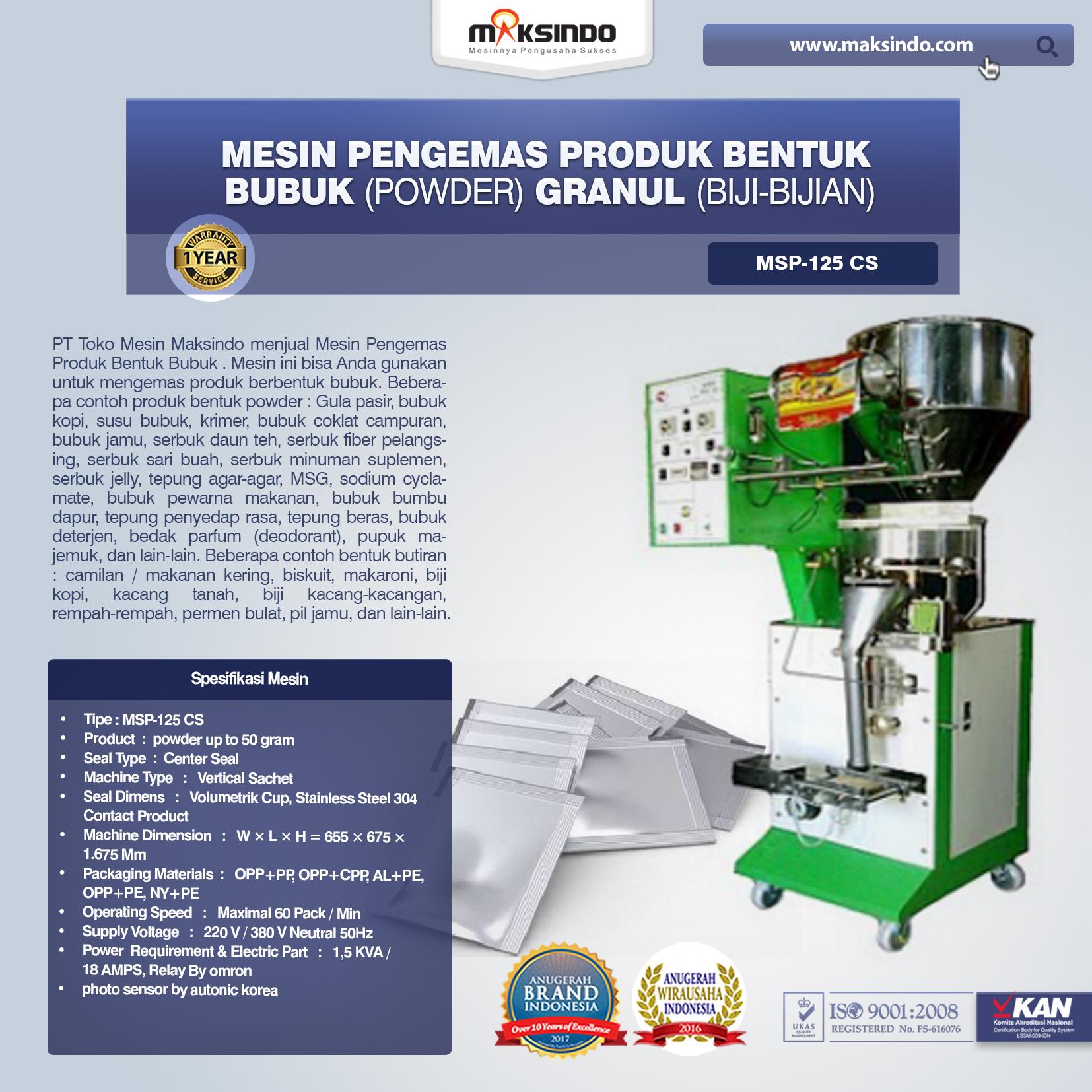 Mesin Pengemas Produk Bentuk BUBUK (POWDER) GRANUL (BIJI-BIJIAN) MSP-125 CS