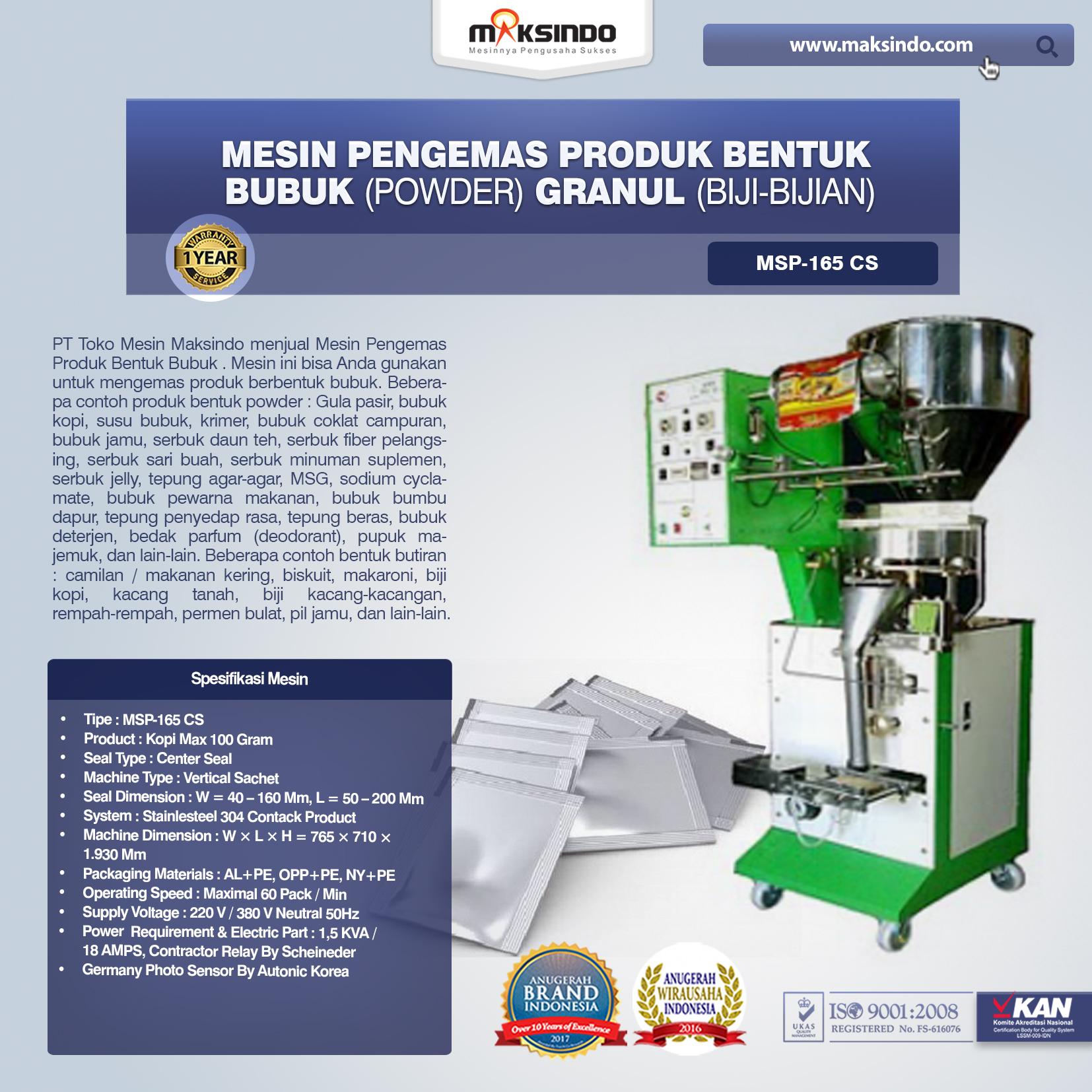 Mesin Pengemas Produk Bentuk BUBUK (POWDER) GRANUL (BIJI-BIJIAN) MSP-165 CS
