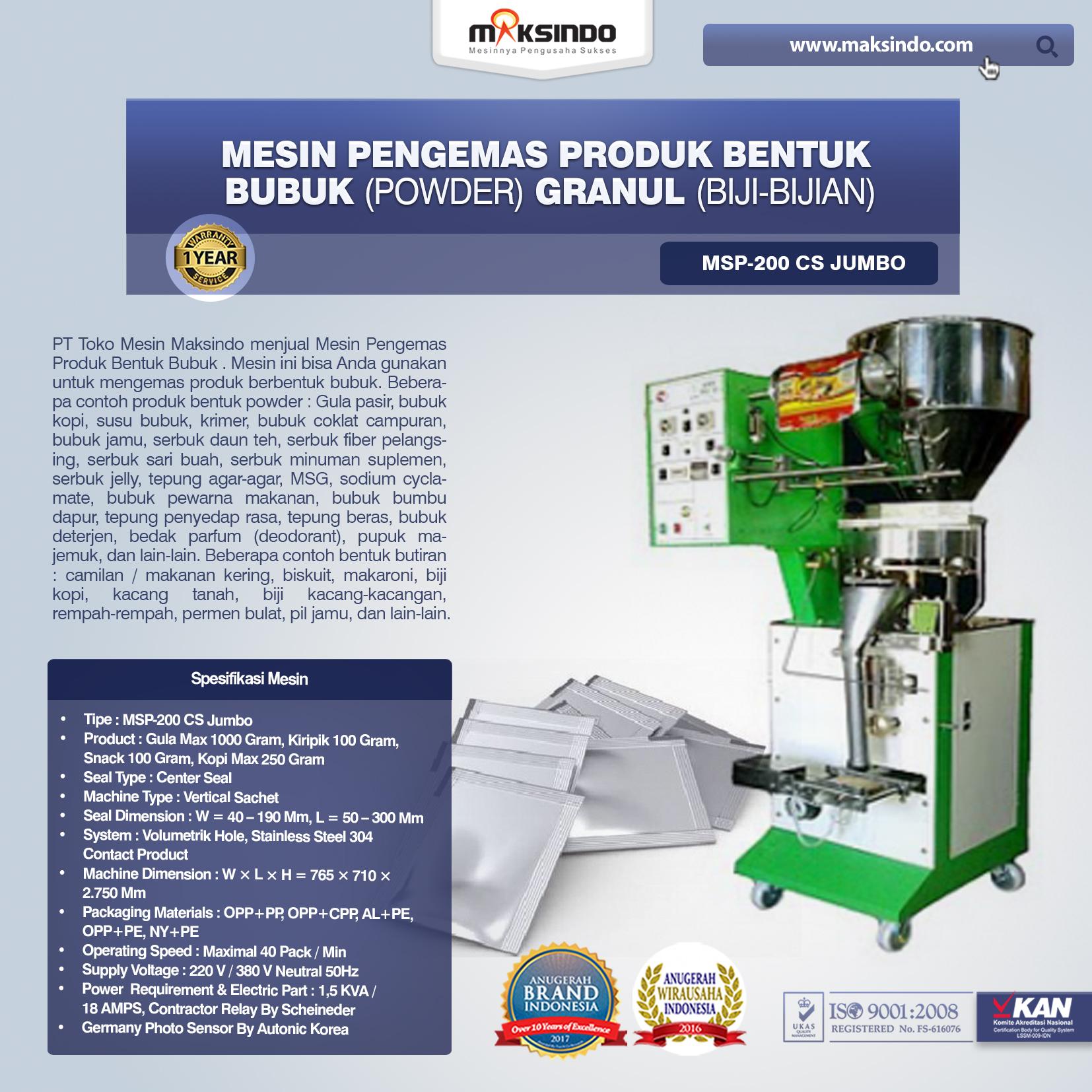 Mesin Pengemas Produk Bentuk BUBUK (POWDER) GRANUL (BIJI-BIJIAN) MSP-200 CS Jumbo