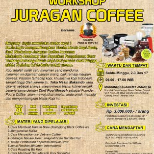 Workshop Juragan Coffee,2-3 Desember 2017