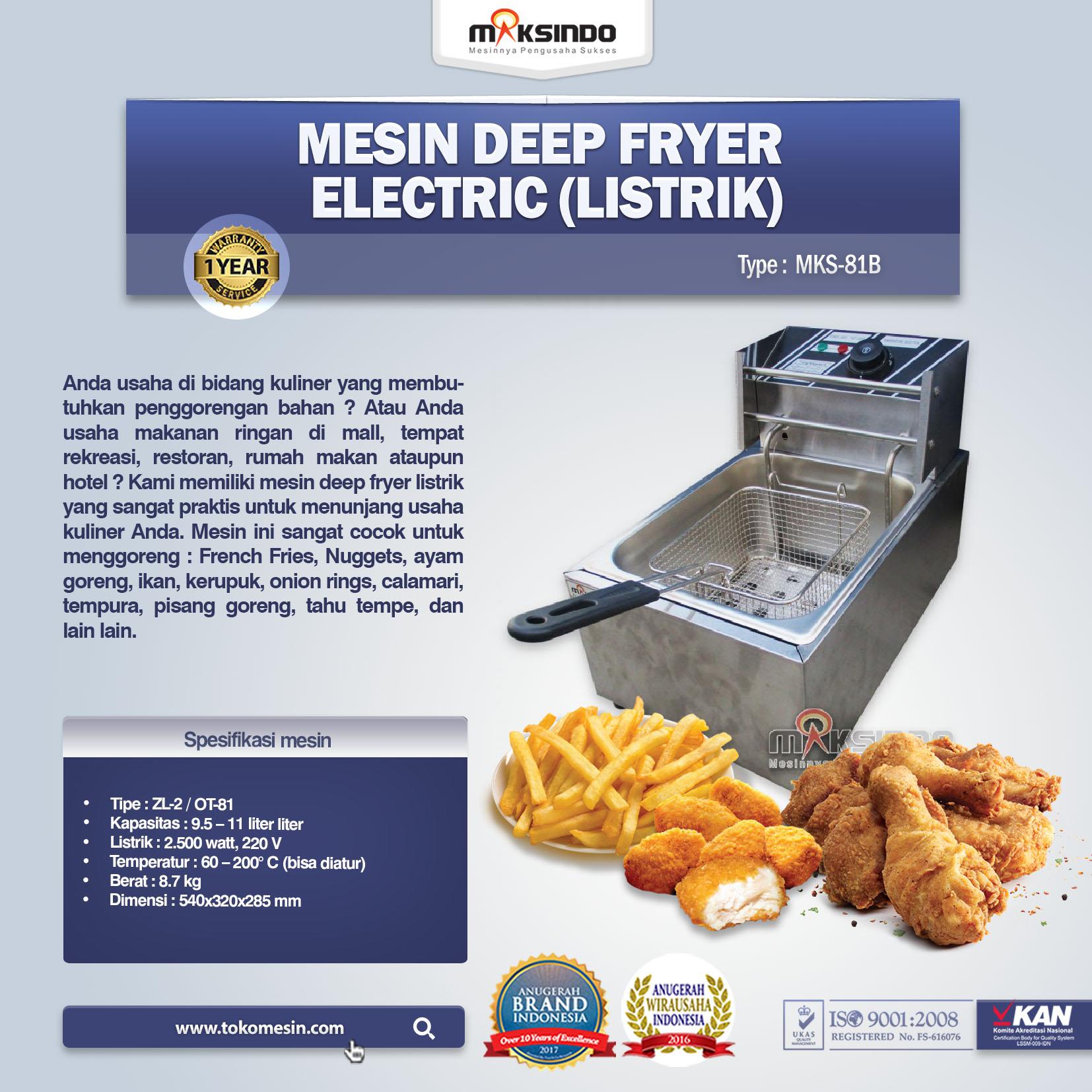 Mesin Deep Fryer Electric (Listrik) MKS-81B