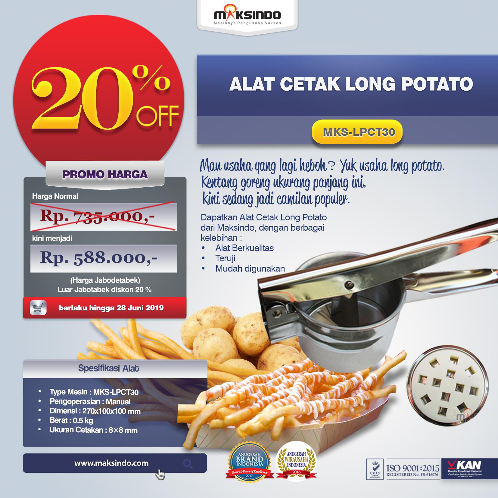 MKS-LPCT30 Alat Cetak Long Potato
