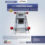 Jual Alat Pemotong Nanas MKS-PN50 di Tangerang