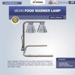 Jual Mesin Food Warmer Lamp MKS-DW240 di Tangerang