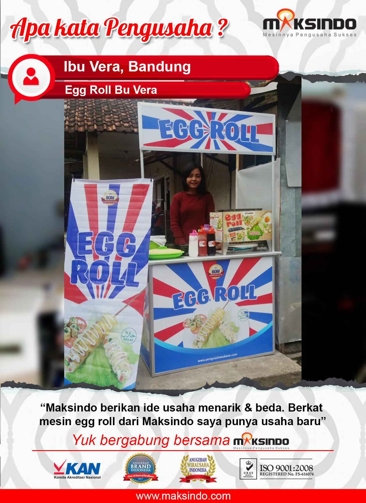 Egg Roll Bu Vera : Usaha Baru Berkat Ide Maksindo