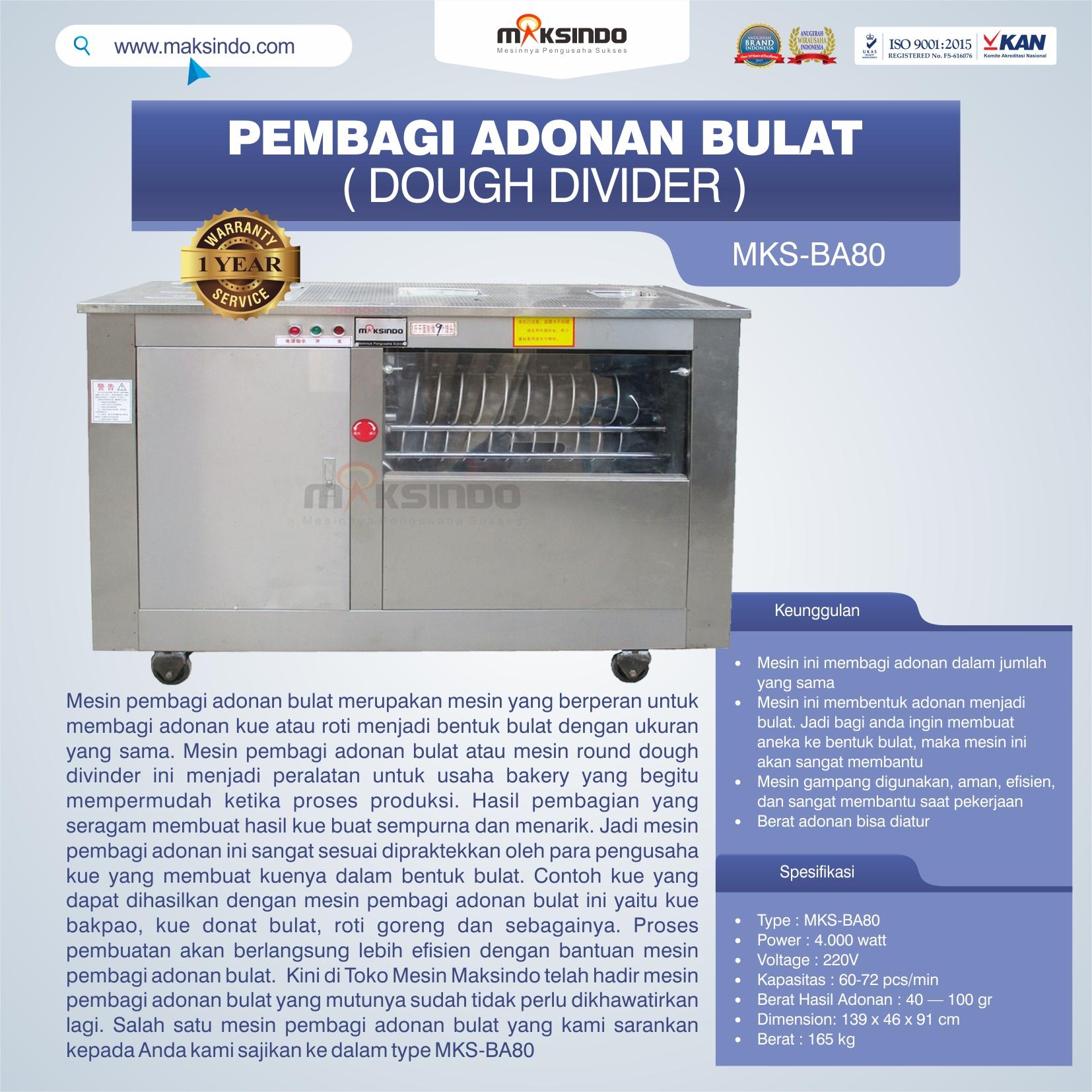 Jual Pembagi Adonan Bulat (Dough Divider) MKS-BA80 di Tangerang