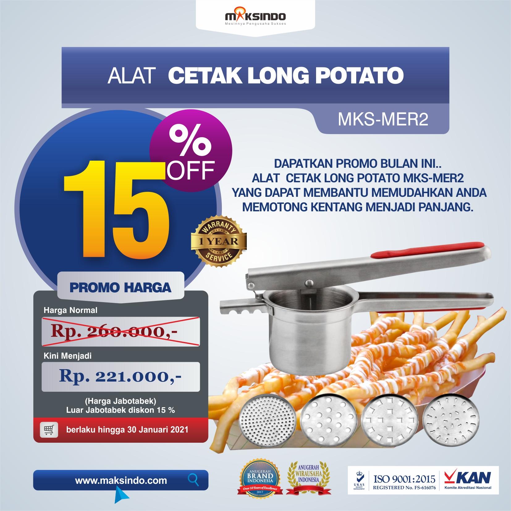 Jual Alat Cetak Long Potato MKS-MER2 di Tangerang